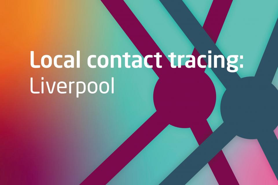 Text: Local contact tracing: Liverpool