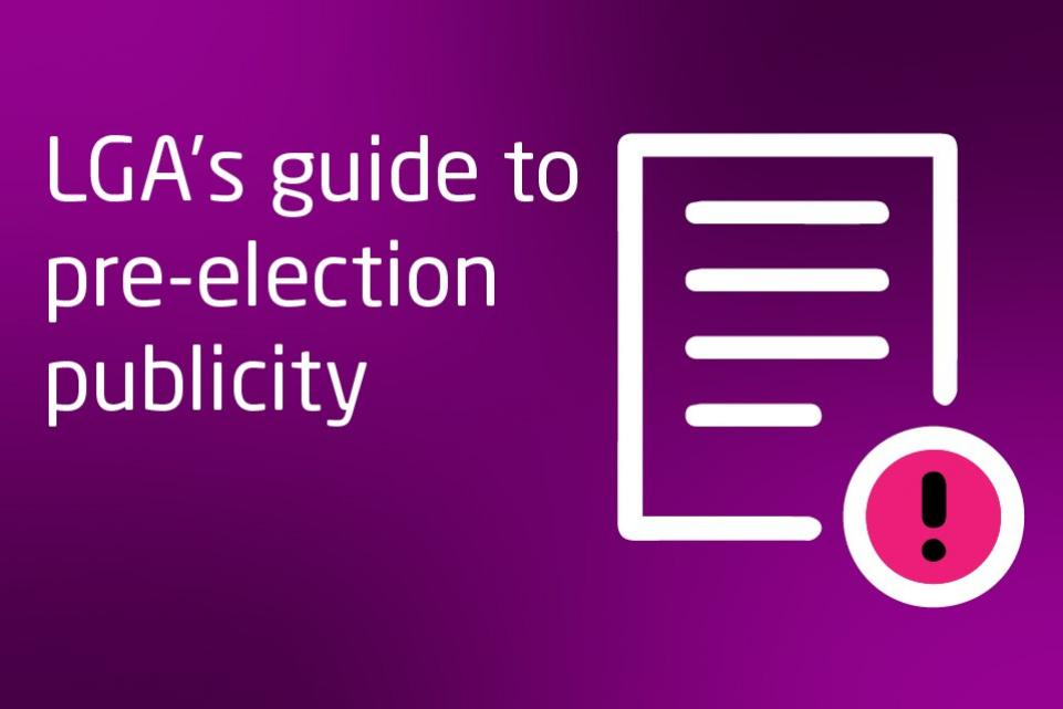 A short guide to publicity during the pre-election period